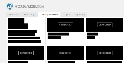 "An image of WordPress' front page. Where blog recommendations are usually shown, images and text are blacked out behind the words ""CENSORED."""